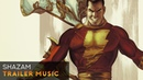 SHAZAM! Trailer Music (Ninja Tracks - Ruination)