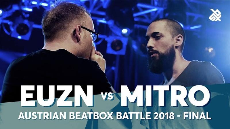 EUZN MITRO Swissbeatbox Wabbpost Austrian Beatbox Battle 2018 Final