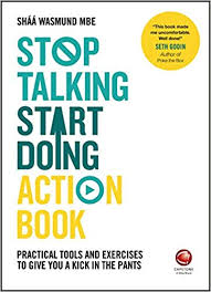 Stop-Talking-Start-Doing-Action-Book-Practical-tools-and-exercises-to-give-you-a-kick-in-the-pants