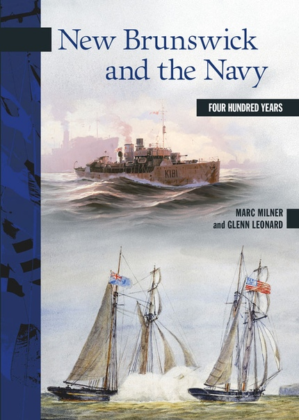 New Brunswick and the Navy - Marc Milner