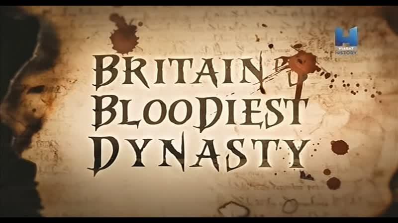 Britain's Bloodiest Dynasty Плантагенеты самая кровавая династия Британии заставка