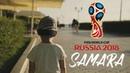 My VLOG Samara - Чемпионат мира по футболу FIFA 2018 в России