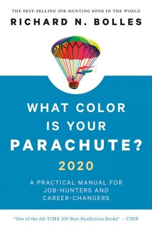 What Color Is Your Parachute  2020 - Richard N. Bolles