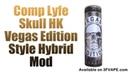 Comp Lyfe Skull HK Vegas Edition Style Hybrid Mod