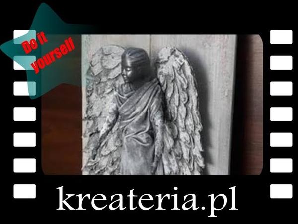 Anioł na desce - powertex z elementami decoupage - jak zrobić anioła, KreaCraftShow98