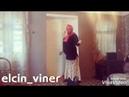 Elcin Viner bes doymu anan olsun yene bir gulmeli bine sizlerle