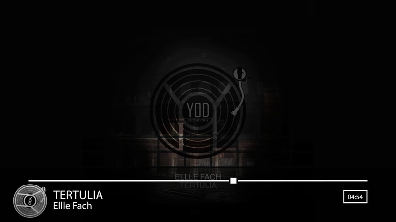 Ellle Fach - Tertulia [YoD Recordings]