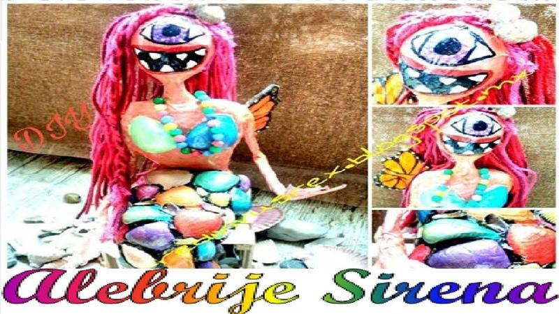 Cómo hacer alebrijes fáciles como hacer una sirena de papel Alebrije Sirena - ciclope - mariposa