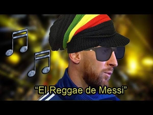 El Reggae de Leo Messi Lucas Requena Feat Maradona Ruggeri Pagani y Leo Farinella