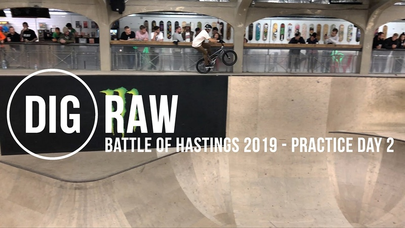 Practice Session - Battle Of Hastings 2019 - DIG RAW insidebmx