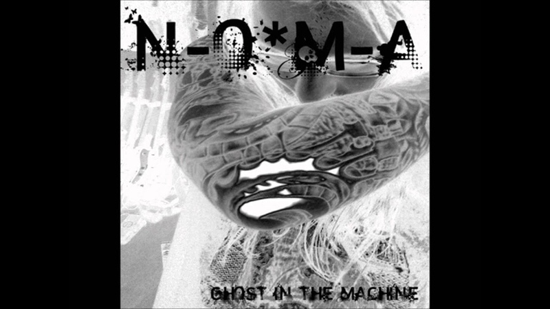 N-O-M-A - Fur Alle Toten - from the Ghost In The Machine album - 2008