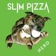 Slim Pizza - Operator