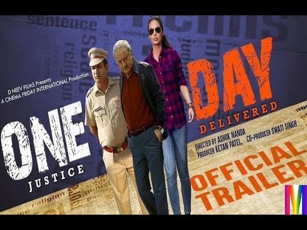 One Day: Justice Delivered Official Trailer 2019 Anupam Kher Esha Gupta Kumud Mishra
