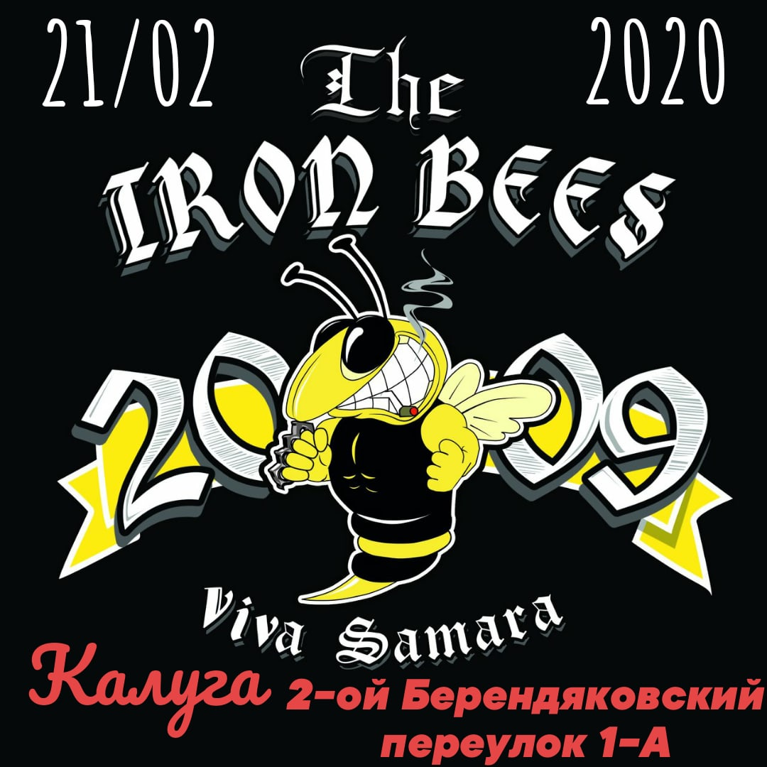 Афиша Калуга THE IRON BEES / 21.02.20 / SlaughterHouse Bar