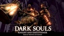 Dark Souls Ornstein and Smough Remix Knight and Executioner