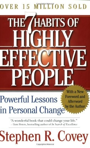 Stephen R. Covey] Seven habits of highly effectiv