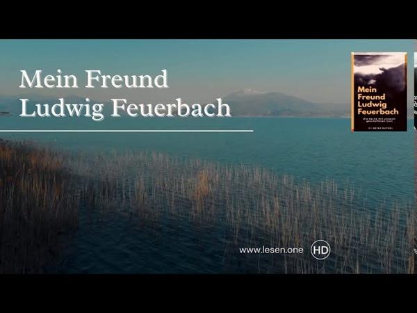 Mein Freund Ludwig Feuerbach Die Sache mit unseren geschaffenen Gott ISBN 978 3 7529 1117 6