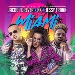 Jacob Forever, NK, Jessy Frank - Miami