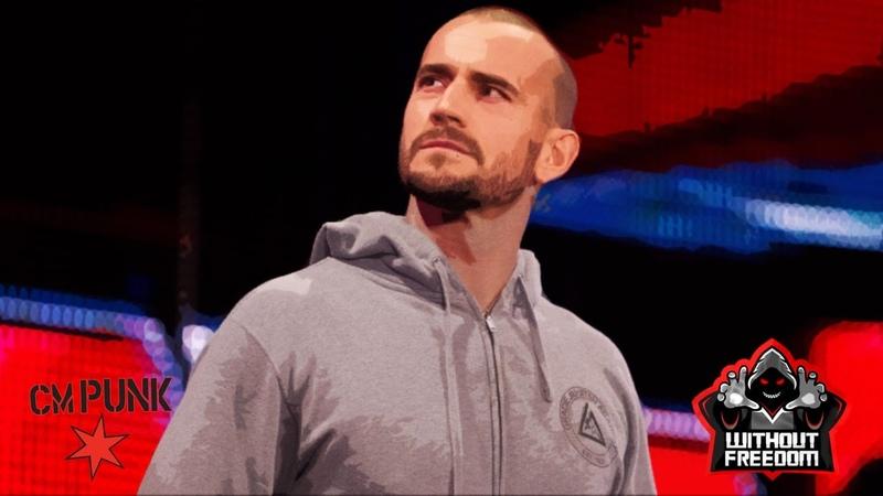 CM Punk | WWE Return | Custom promo