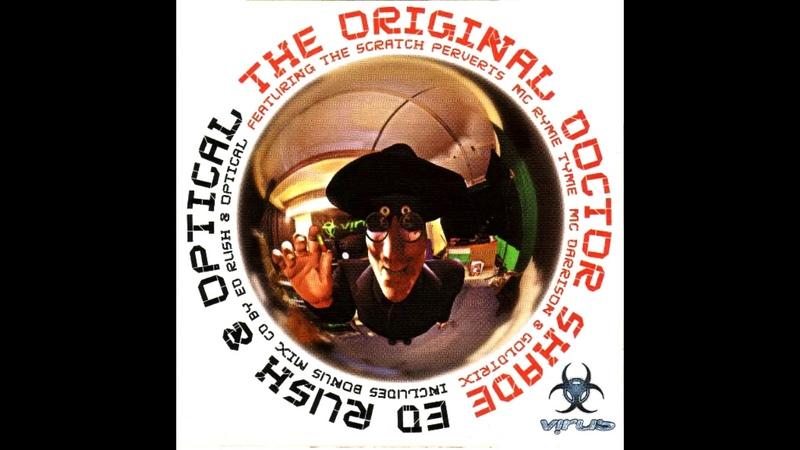 Ed Rush Optical The Original Doctor Shade 2003 Virus Recordings Drum Bass Full Album