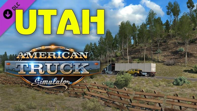 DLC UTAH (Штат Юта) 🚚 American Truck Simulator