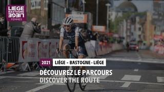 Liège-Bastogne-Liège Femmes 2021 - Découvrez le parcours / Discover the route