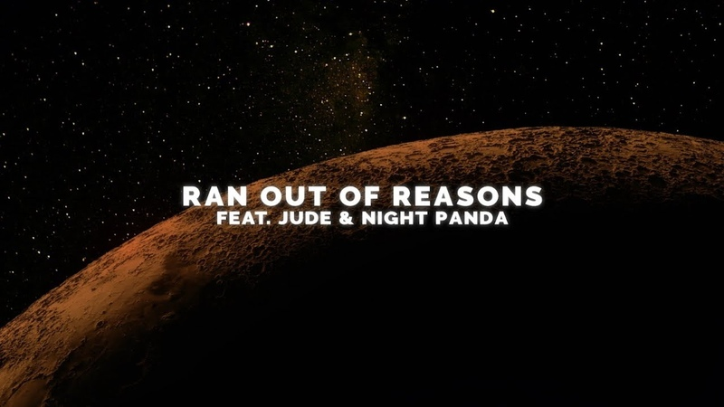 Vicetone - Ran Out of Reasons (Official Video) feat. Jude Night Panda