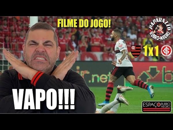 Filme do Jogo Internacional 1 1 x 3 1 Flamengo Vapo Neles Estamos na semifinal da Libertadores