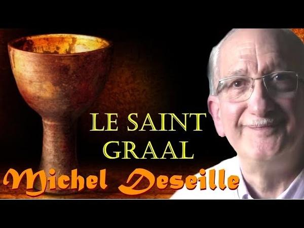 Les Sentiers du Réel Michel Deseille Le Saint Graal
