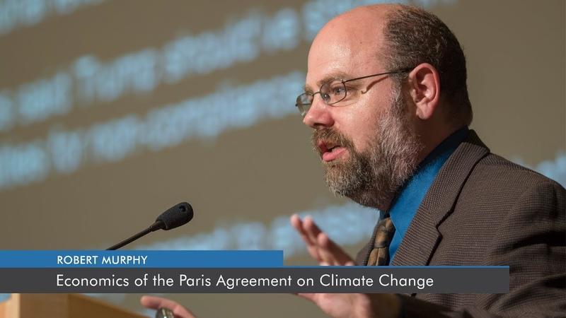 Economics of the Paris Agreement on Climate Change Robert P Murphy