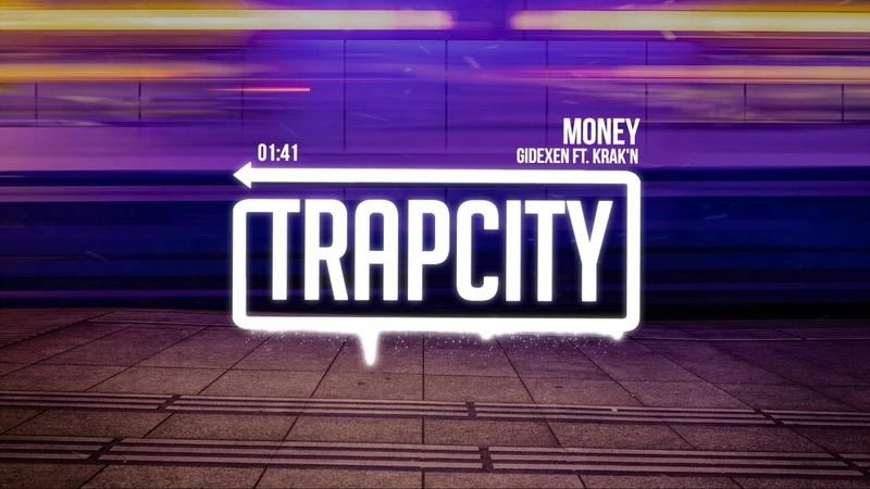 Gidexen - Money (ft. KRAK'N)
