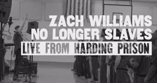 No Longer Slaves (Live from Harding Prison)