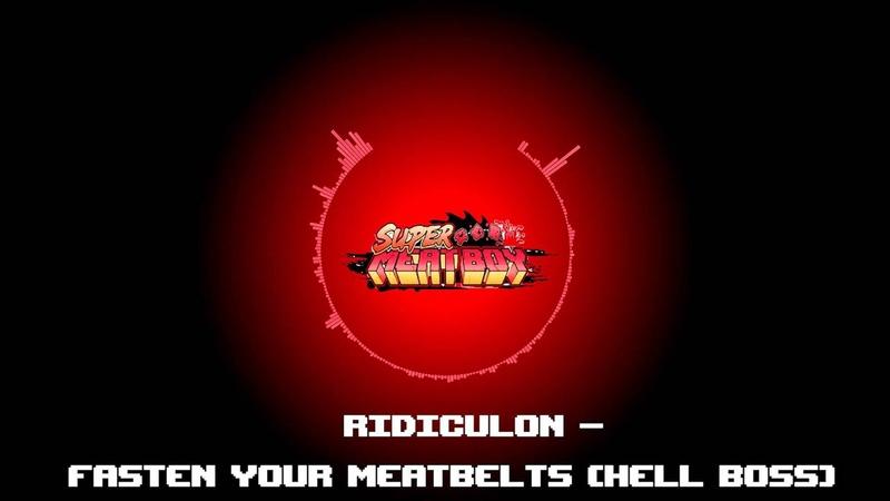Fasten Your Meatbelts Ridiculon Super Meat Boy PS4 Vita Switch Soundtrack