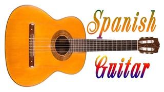Spanish Guitar Beautiful Background Relaxing Guitar Music - Best Guitar Music