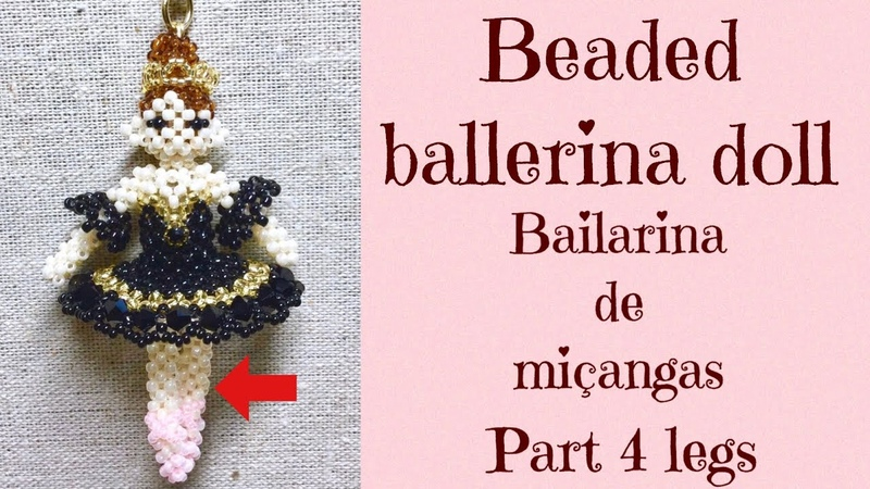 24 DIY beaded ballerina doll miçangas bailarina PART 4 legs ハンドメイド バレリーナビーズドールの作り方 93