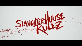 Slaughterhouse Rulez   Скотобойня рулит   Правила бойни 2018 - Русский трейлер