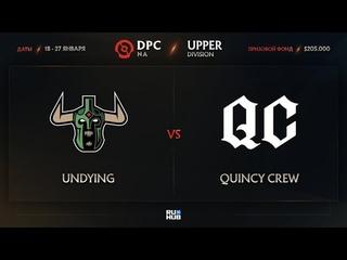 Undying vs Quincy Crew, Dota Pro Circuit 2021: S1 - NA, bo1 [Mortalles & Adekvat]
