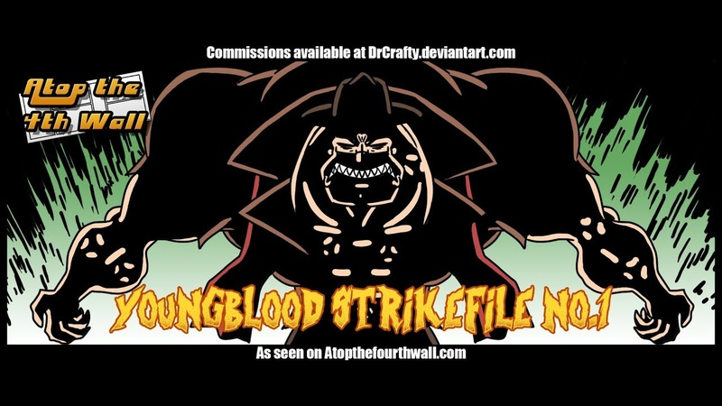 Youngblood Strikefile 1 Atop the Fourth Wall