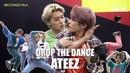 [DROP THE DANCE] ATEEZ(에이티즈)   HIT THE WOAH BOY WITH LUV Señorita WAVE etc. @KCON19LA