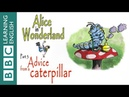 Alice in Wonderland part 5 Advice from a caterpillar