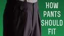 How Pants Should Fit - Ultimate Guide To Mens Dress Suit Trousers - Gentleman's Gazette