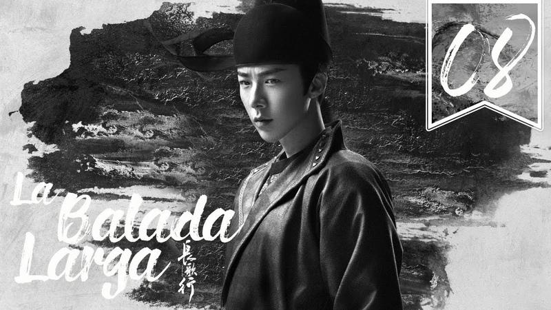 SUB ESPAÑOL The Long Ballad La Balada Larga Episodio 08