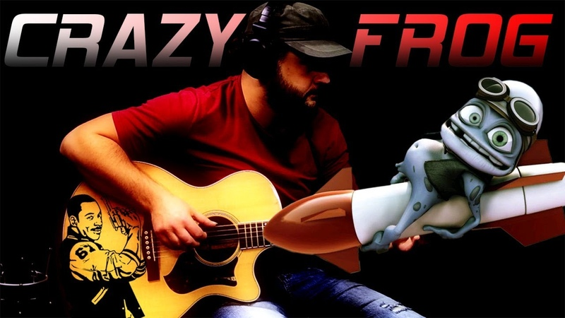 Crazy Frog (Axel F on Guitar) Beverly Hills Cop (fingerstyle theme)