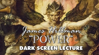 Power - James Hillman - full lecture with dark screen - psychology, Jung, myth
