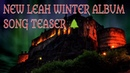 🌲NEW LEAH ALBUM Ancient Winter Song Teaser Video