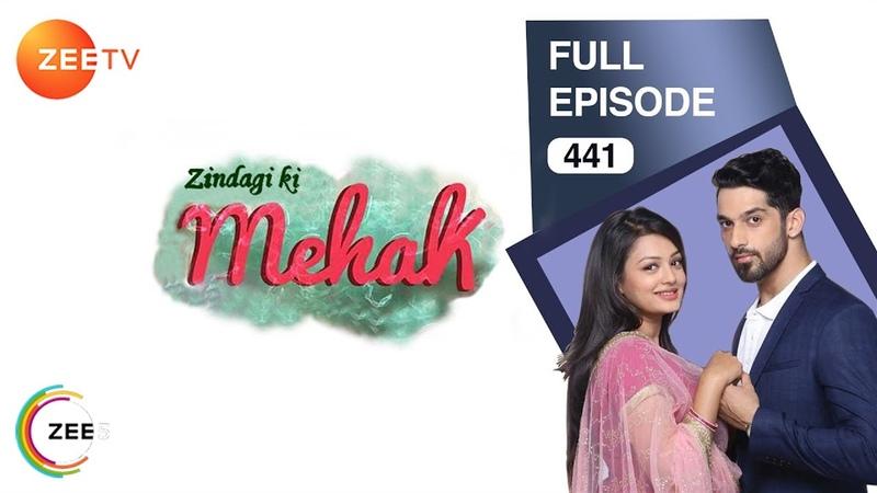 Zindagi Ki Mehek | Hindi Serial | Full Episode - 441 | Samiksha Jaiswal, Karan Vohra | Zee TV Show