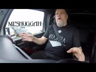 Dudes Talking S#*t In A Truck: Meshuggah