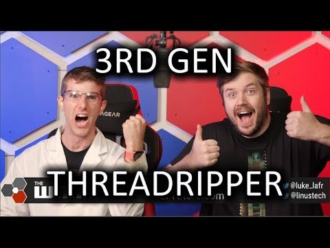 3rd Gen THREADRIPPER WAN Show Oct 18 2019