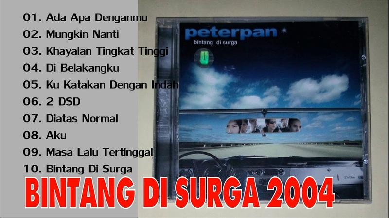 PETERPAN Bintang di Surga 2004 ♚ Full Album HD ♚