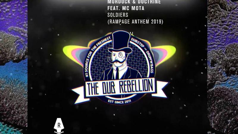 Murdock Doctrine - Soldiers (feat. MC Mota) (Rampage Anthem 2019)
